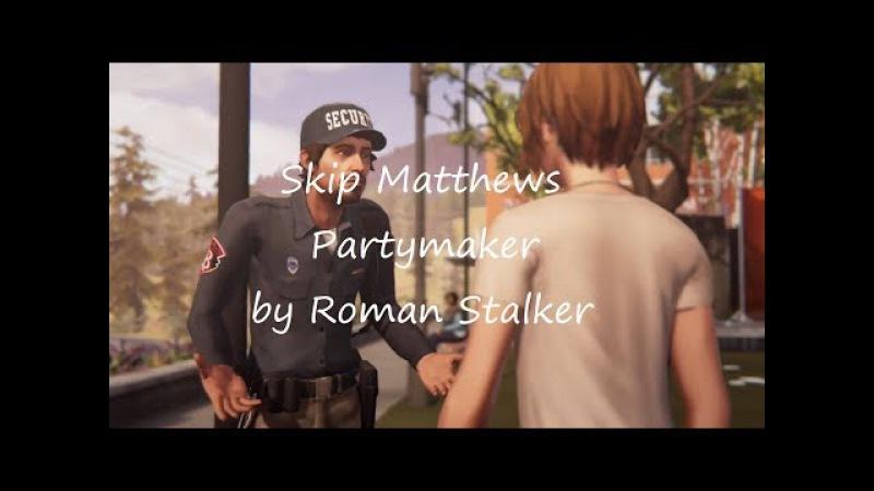Skip Matthews - Hey, Partymaker! xD [by Roman Stalker]