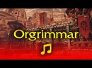 World of Warcraft Music Ambience Orgrimmar