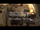 BeatPete, Wun Two, digitalluc Made In M - Vinyl Session - Part 74