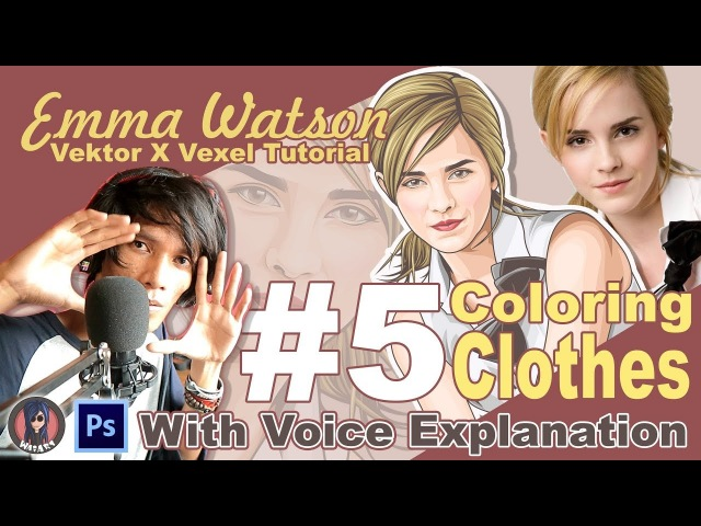 Vector x Vexel Art Tutorial 5 Clothes (Emma Watson) With Voice Explanation