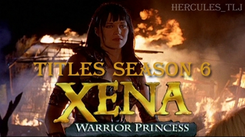 Xena: Warrior Princess, titles season 6
