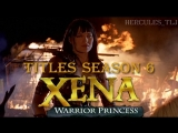 Xena Warrior Princess, titles season 6