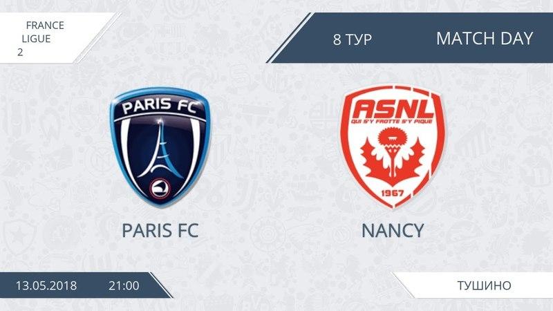 AFL18. France. Ligue 2. Group A. Day 8. Paris FC - Nancy