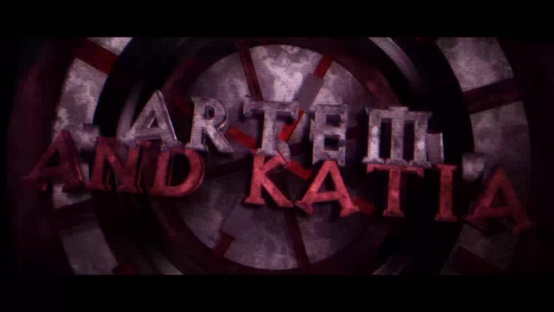 ARTEM AND KATIA