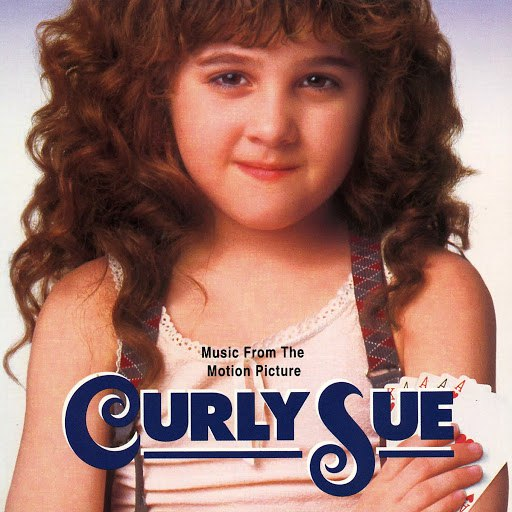 Georges Delerue альбом Curly Sue (Music From The Motion Picture)