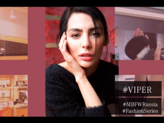 Fashion Series. Блогер Ника Вайпер. Эпизод 3.