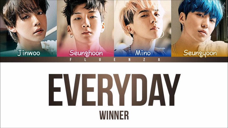 WINNER - 'EVERYDAY' Lyrics [Color Coded Han|Rom|Eng]