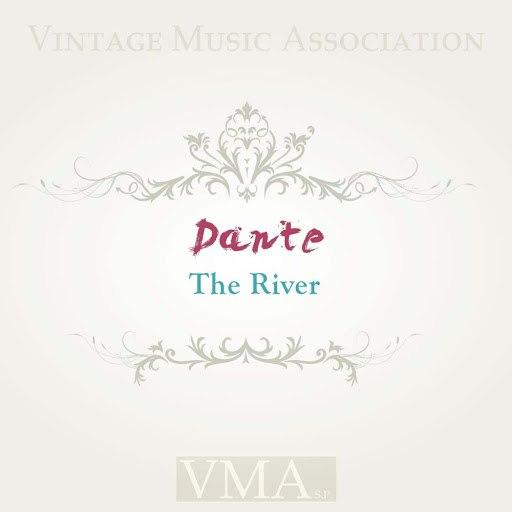 Dante альбом The River