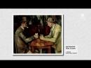 Час с 5 Поль Сезанн Paul Cézanne 2013 HD 1080 Франция