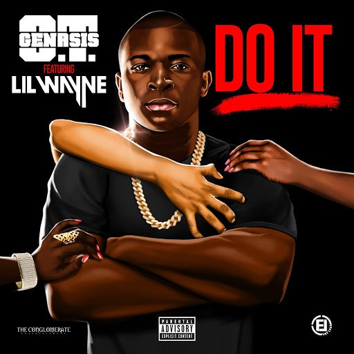 O.T. Genasis альбом Do It (feat. Lil Wayne)