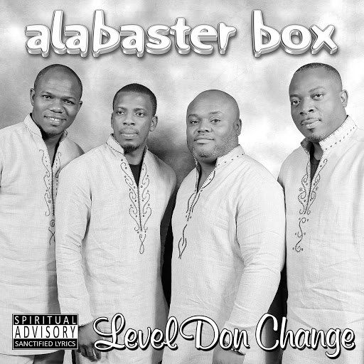 Alabaster Box альбом Level Don Change