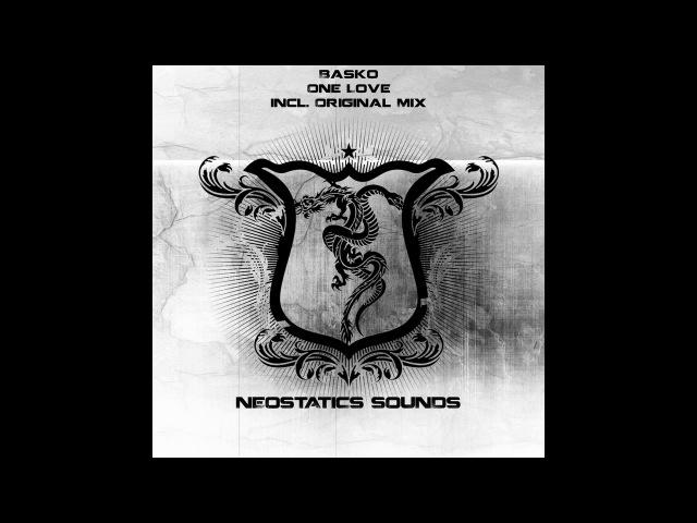 Basko - One Love (Original Mix)