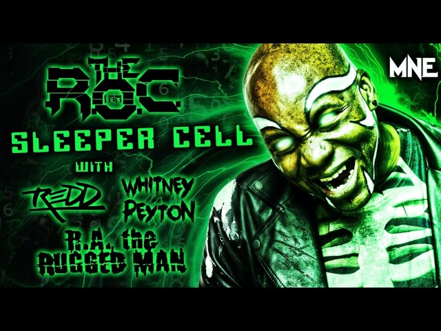 The R.O.C, R.A. the Rugged Man, Whitney Peyton, REDD - Sleeper Cell - OFFICIAL MUSIC VIDEO