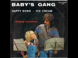Baby's Gang - Ice Cream
