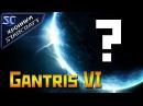 Хроники StarCraft Что нам известно о ГАНТРИС VI Gantris VI