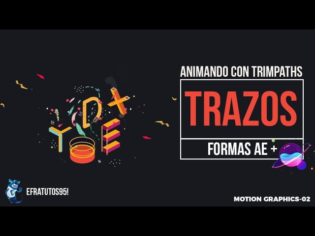 [Motion Graphics-02] Animando Trazos Formas After Effects Tutorial