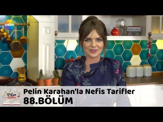 Pelin Karahan'la Nefis Tarifler 88.Bölüm (17 Ocak 2018)