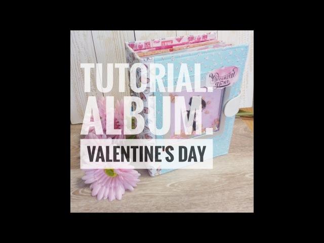 DIY/Valentine's day/Part 4/Мастер-Класс с нуля/Альбом с POP-up конструкцией /Часть 4