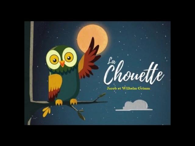 GRIMM, Frères –LA CHOUETTE (Livre audio avec texte)