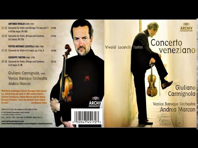 ConcertoVeneziano Vivaldi Locatelli Tartini Giuliano Carmignola Andrea Marcon