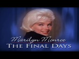 Marilyn Monroe - The Final Days (Legendado PT-BR) 480p HQ