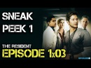 The Resident - Episode 1x03 - Comrades in Arms - Sneak Peek