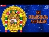 Sudarshana Ashtakam. Powerful Mantra. K.V. Srihari.