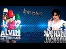 The Don't Care About Us - Michael Jackson(Alvin e os Esquilos)