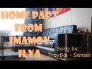 Home Part by: Imamov Ilya