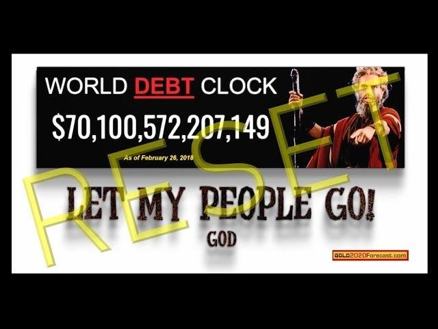 MUST WATCH World DEBT RESET 2018, Let My People Go! (Bo Polny)