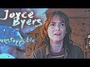 ► Joyce Byers Unstoppable