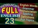 FULL ENGLISH 23 English words Grammar Pronunciation Spelling Definitions with subtitles