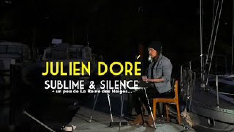 Julien Doré - Sublime Silence La Reine des Neiges - Live Session