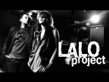Lalo Project feat Aelyn - Listen to me, Looking at me (2014)