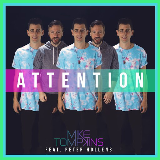 Mike Tompkins альбом Attention