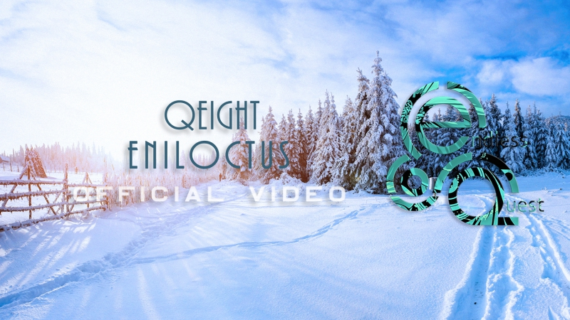 Qeight - Eniloctus |Official Video|