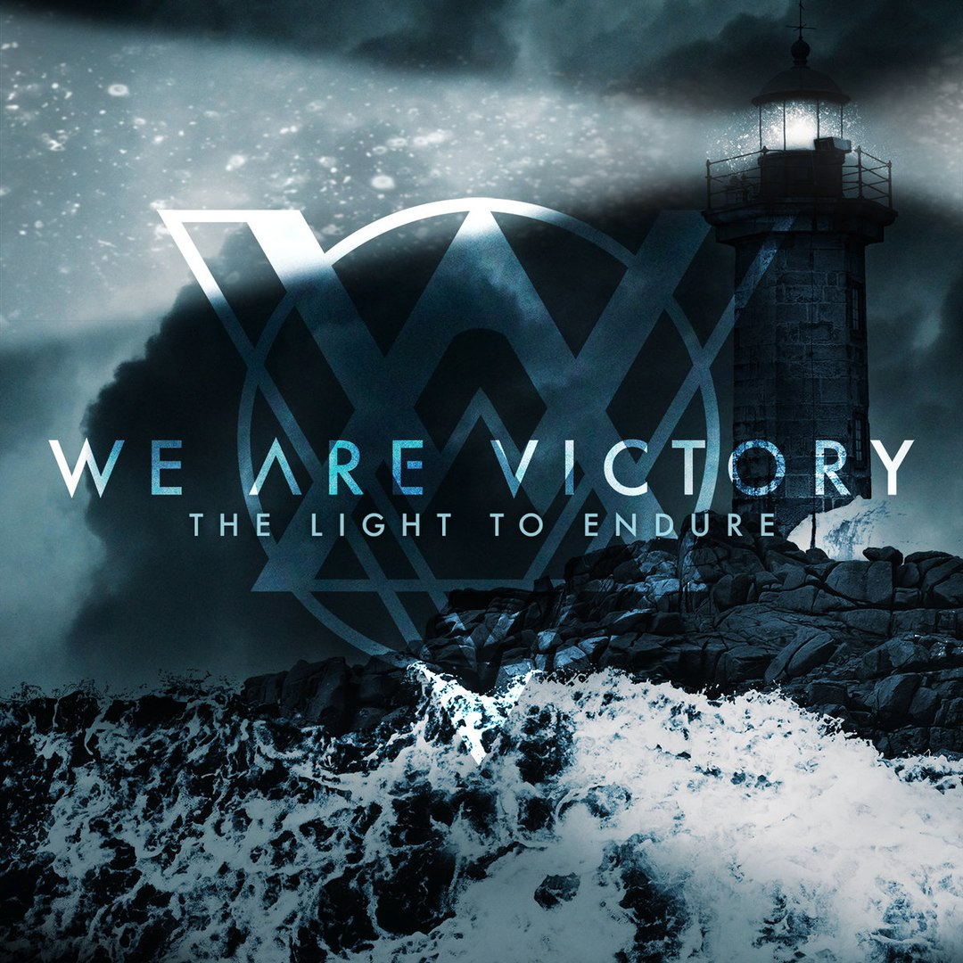 We Are Victory - The Light to Endure [EP] (2017)