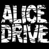 ALICE DRIVE