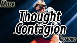 Muse - Thought Contagion (Karaoke Version)