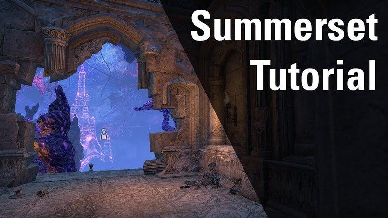 Summerset Tutorial - Summerset Chapter Elder Scrolls Online ESO
