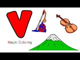 Letter V- Drawing and Coloring ABC's for Kids Fun Way to Learn the Alphabet