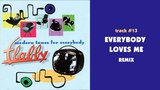 Flabby - Everybody Loves Me (Remix) - MODERN TUNES FOR EVERYBODY #13