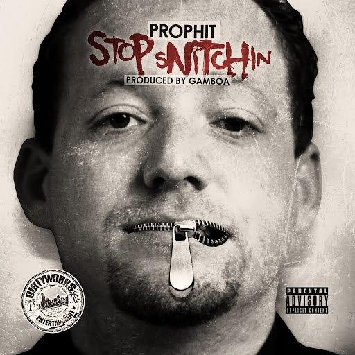 Prophit альбом Stop Snitchin