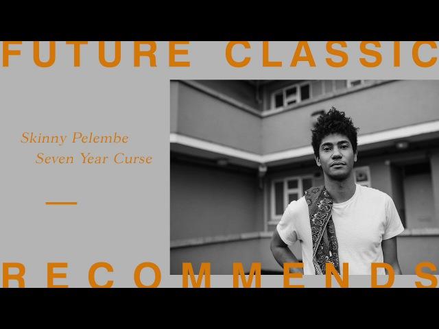 Skinny Pelembe - Seven Year Curse