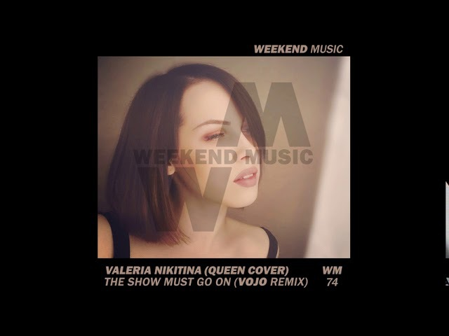 Queen x Valeria Nikitina Cover - The Show Must Go On (DJ VoJo Remix)