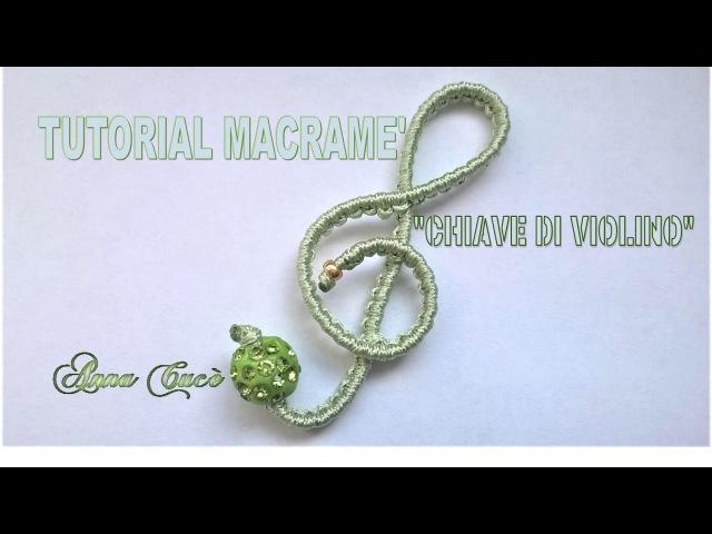 Tutorial macramè Chiave di violino semplice/Tutorial macramé Key simple violin / Diy tutorial