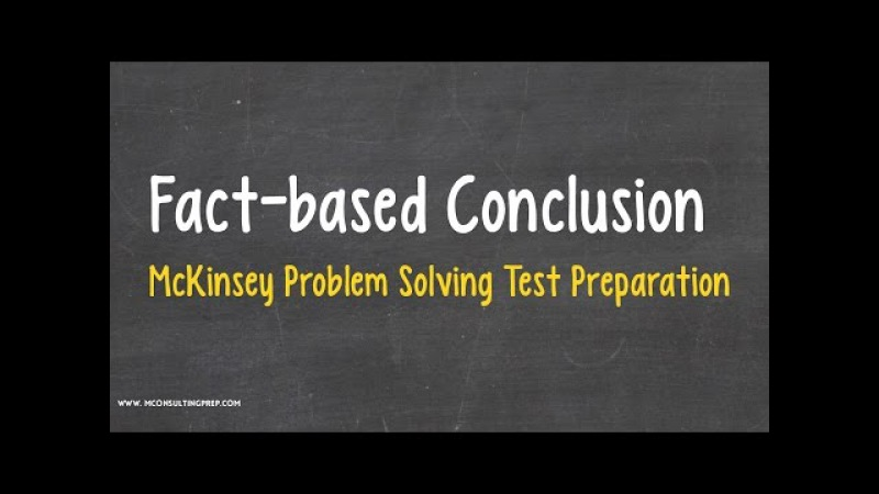 McKinsey PST - Fact-based Conclusion questions