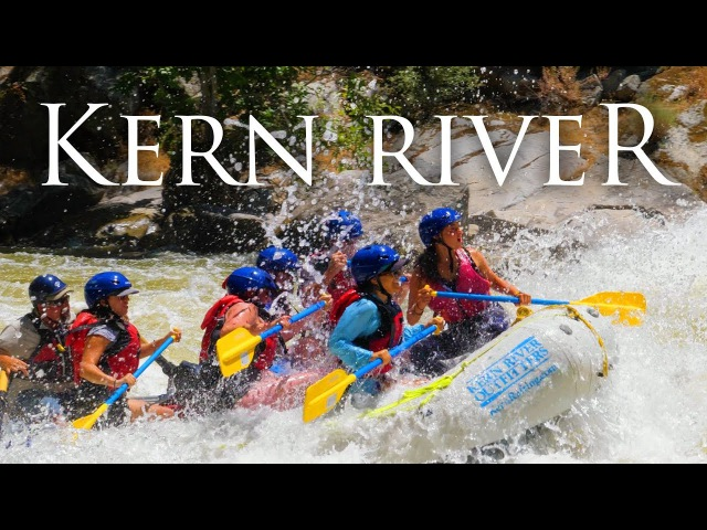 Kern River in 4K White Water Rafting and Camping with Kern River Outfitters near LA and SoCal