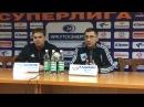 Пресс-конференция Алексея Дьякова и Николая Кадакина: Байкал-Энергия 6:2 Старт