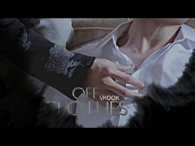Vkook ✧ Clothes Off